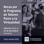 Apertura de Convocatoria a Becas por el Programa de Tutores Pares a la Virtualidad para el ciclo lectivo 2021