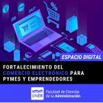 Fortalecimiento del comercio electrónico para PYMES y emprendedores